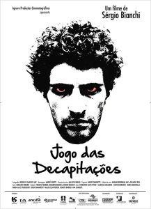 Jogo das Decapitações - poster