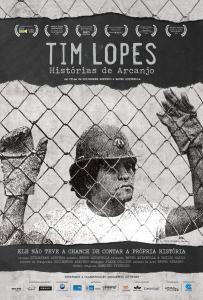 Tim Lopes - Histórias de Arcanjo - poster