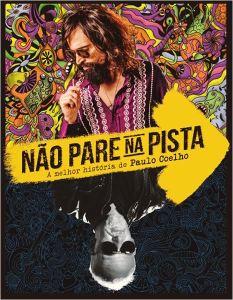 Não Pare na Pista: A Melhor História de Paulo Coelho - poster