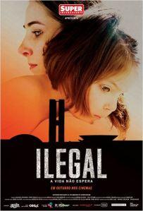 Ilegal: A Vida Não Espera - poster