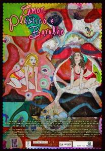 Amor, Plástico e Barulho - poster