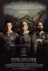 Foxcatcher: Uma História Que Chocou o Mundo - poster nacional