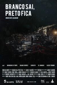 Branco Sai, Preto Fica - poster