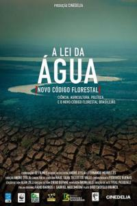 A Lei da Água - Novo Código Florestal - poster