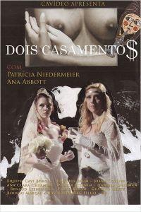 Dois Casamento$ - poster