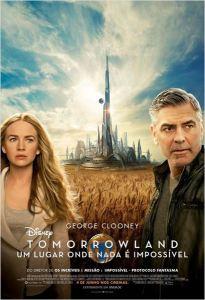 Tomorrowland: Um Lugar Onde Nada É Impossível - poster nacional