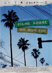 Filme Sobre Um Bom Fim - poster