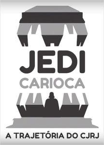 Jedi Carioca - A Trajetória do CJRJ - poster