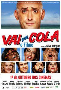 Vai Que Cola: O Filme - poster