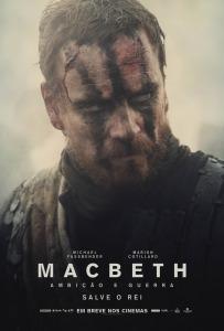 Macbeth: Ambição e Guerra - poster nacional