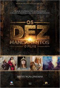 Os Dez Mandamentos: O Filme - poster